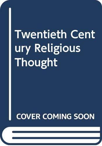 9780334017028: Twentieth Century Religious Thought