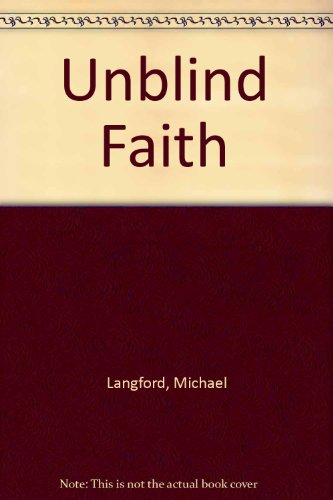 Unblind faith: LANGFORD M J