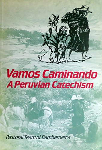 9780334017448: Vamos Caminando: A Peruvian Catechism