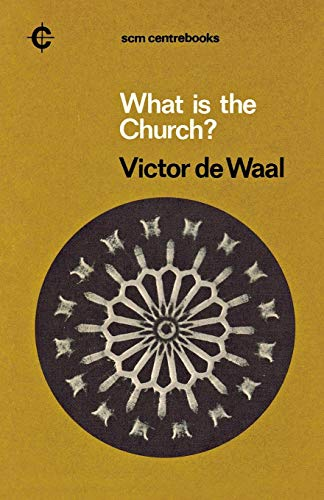 9780334017837: What is the Church? (Centre Books)