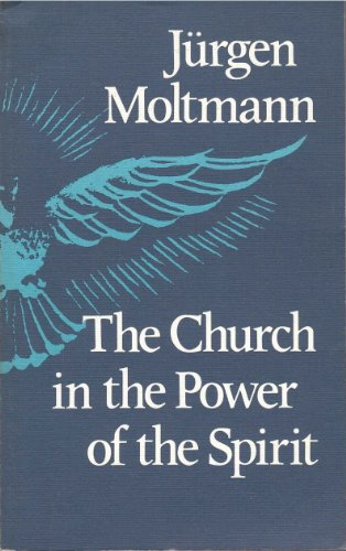 9780334019428: Church in the Power of the Spirit