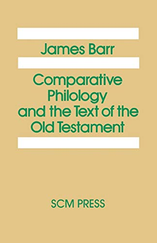 9780334019541: Comparative Philology and the Text of the Old Testament