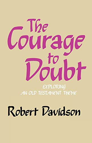 9780334019572: The Courage to Doubt