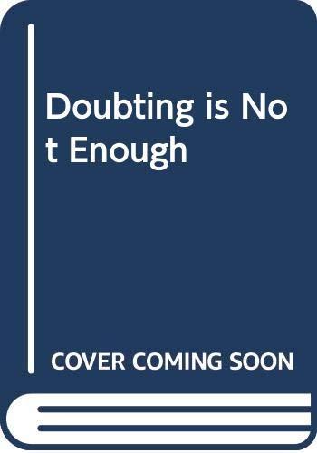 Doubting is Not Enough: Jackson, Edgar N.,