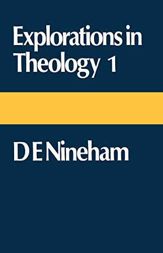 Explorations in Theology 1: Nineham, D.E.