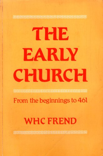 9780334019824: Early Church from the Beginnings to 461