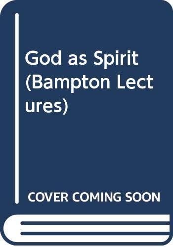 9780334020264: God as Spirit (Bampton Lectures)