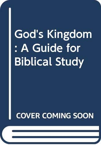 9780334020271: God's Kingdom: A Guide for Biblical Study