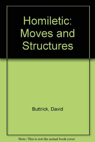 9780334020370: Homiletic: Moves and Structures