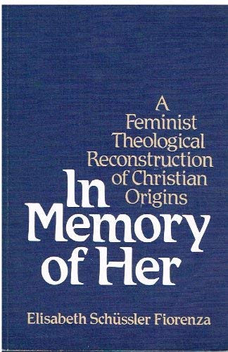 9780334020813: IN MEMORY OF HER a feminist theological reconstruction of Christian origins