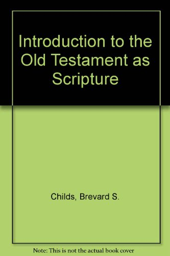 9780334020868: Introduction to the Old Testament as Scripture