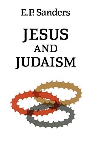 Jesus and Judaism (Paperback): E. P. Sanders