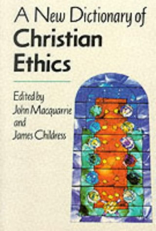 9780334022046: A New Dictionary of Christian Ethics