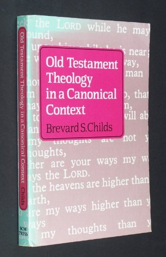 9780334022305: Old Testament Theology in a Canonical Context