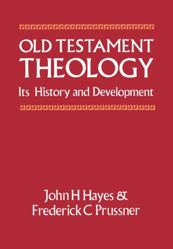 Old Testament Theology: Its History and Development (9780334022312) by John H. Hayes; F.C. Prussner