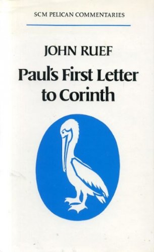 9780334022442: Paul's First Letter to Corinth (Pelican New Testament Commentary)