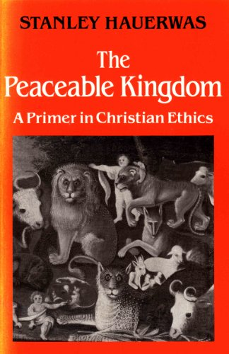 9780334022497: The Peaceable Kingdom: A Primer in Christian Ethics