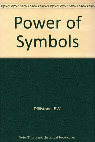 The Power Of Symbols By Fwdillistone Scm Press London