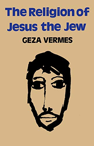 9780334022930: The Religion of Jesus the Jew