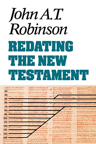 9780334023005: Redating the New Testament