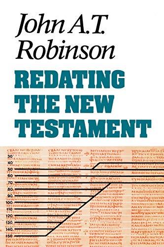 9780334023005: Redating the New Testament