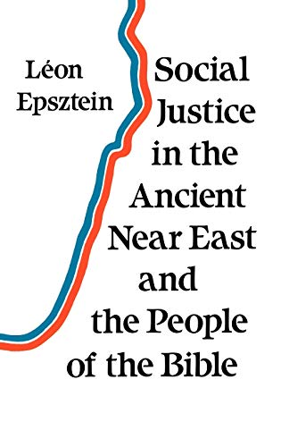 9780334023340: Social Justice in the Ancient Near East and the People of the Bible