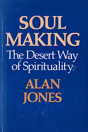 9780334023388: Soul Making: Desert Way of Spirituality