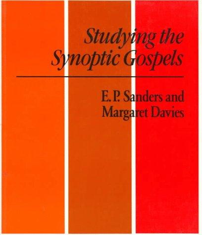 Studying the Synoptic Gospels (0334023424) by E. P. Sanders; Margaret Davies