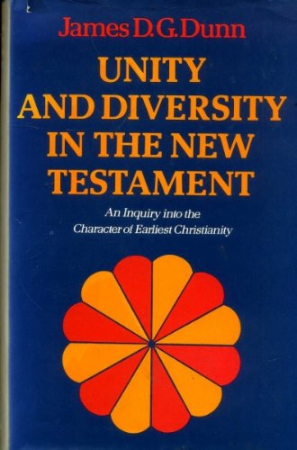 9780334024040: Unity and Diversity in the New Testament: Enquiry into the Character of Earliest Christianity
