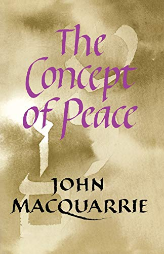 9780334024491: The Concept of Peace (Firth Lectures)