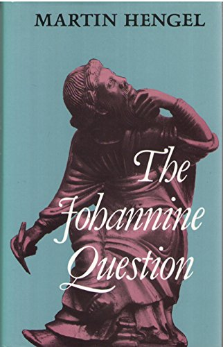 The Johannine Question: Hengel, Martin