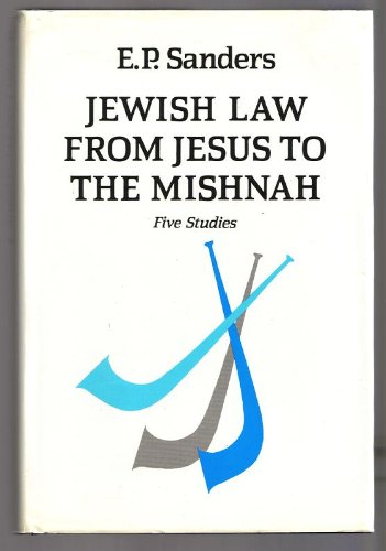 9780334024552: Jewish Law from Jesus to the Mishnah: Five Studies