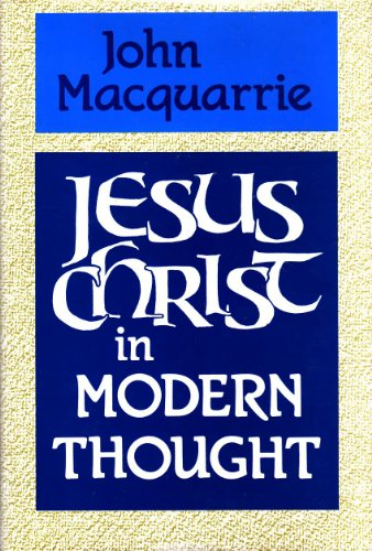 9780334024576: Jesus Christ in Modern Thought