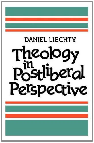 9780334024811: Theology in Postliberal Perspective