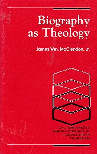 9780334024828: Biography As Theology: How Life Stories Can Remake Today's Theology