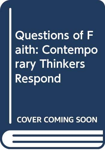 9780334024842: Questions of Faith: Contemporary Thinkers Respond