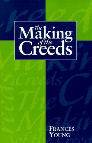 9780334024880: The Making of the Creeds