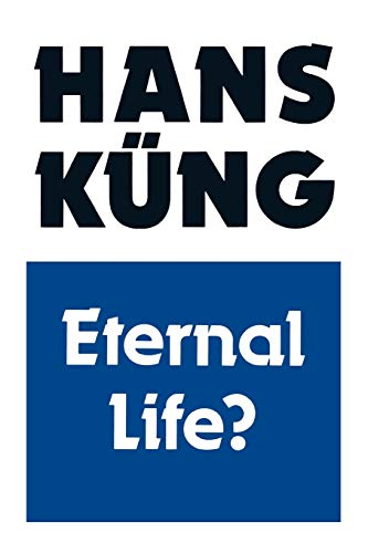 9780334025191: ETERNAL LIFE? Life after death as a medical, philosophical and theological problem