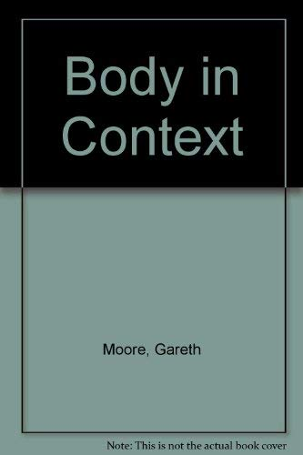 9780334025252: Body in Context