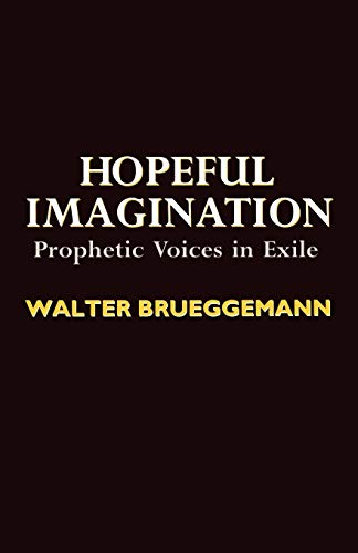 9780334025283: Hopeful Imagination: Prophetic Voices in Exit
