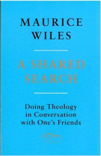 A Shared Search: Doing Theology in Conversation With Ones Friends
