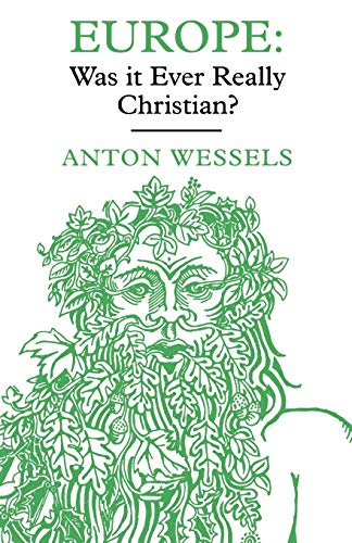 9780334025696: Europe: Was It Ever Really Christian?