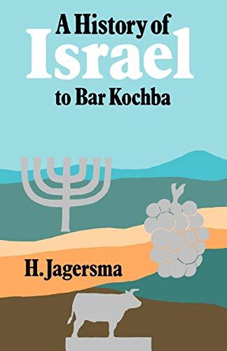 9780334025771: A History of Israel to Bar Kochba