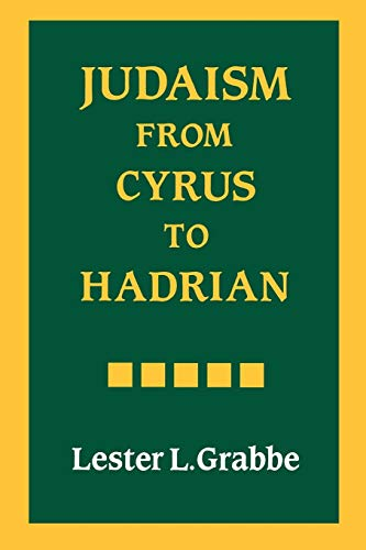 9780334025788: Judaism from Cyrus to Hadrian