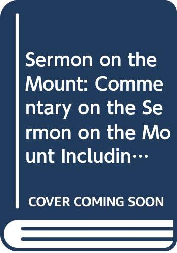 Sermon on the Mount: Commentary on the Sermon on the Mount Including the Sermon on the Plain (Matthew 5.3-7.27 and Luke 6.20-49) (Hermeneia) (0334026067) by Hans Dieter Betz
