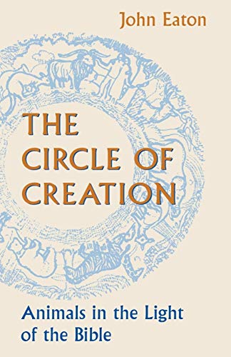 9780334026198: The Circle of Creation: Animals in the Light of the Bible