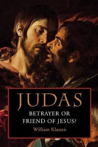 9780334026365: Judas: Betrayer or Friend of Jesus
