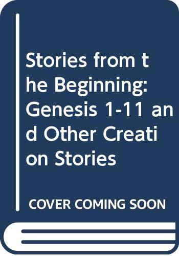 9780334026372: Stories of the Beginning: Genesis 1-11 and Other Creation Stories