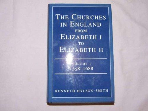 9780334026457: The Churches in England from Elizabeth I to Elizabeth II: 1558-1688