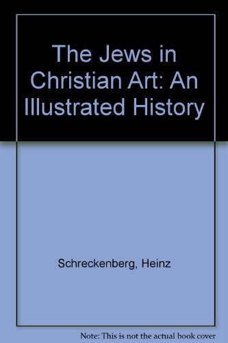 9780334026518: The Jews in Christian Art: An Illustrated History